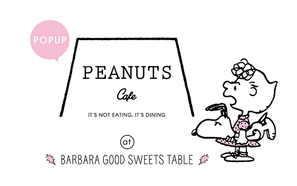 PEANUTS Cafe at BARBARA GOOD SWEETS TABLE